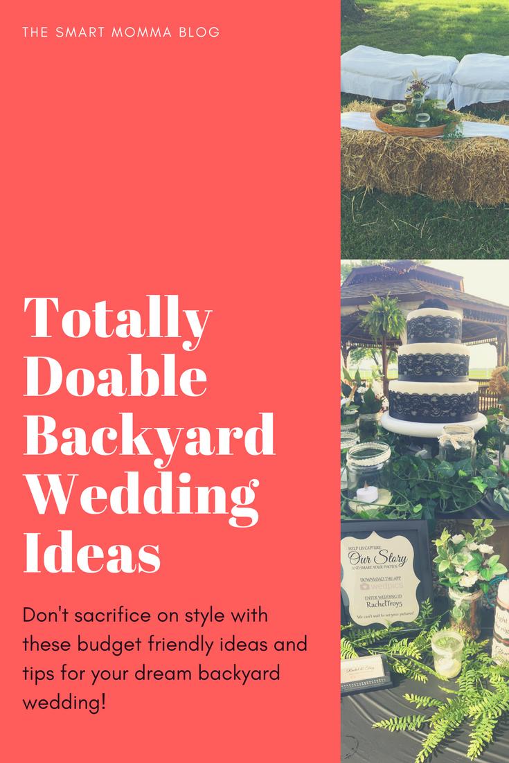 The Smart Momma: Totally Doable Backyard Wedding Ideas