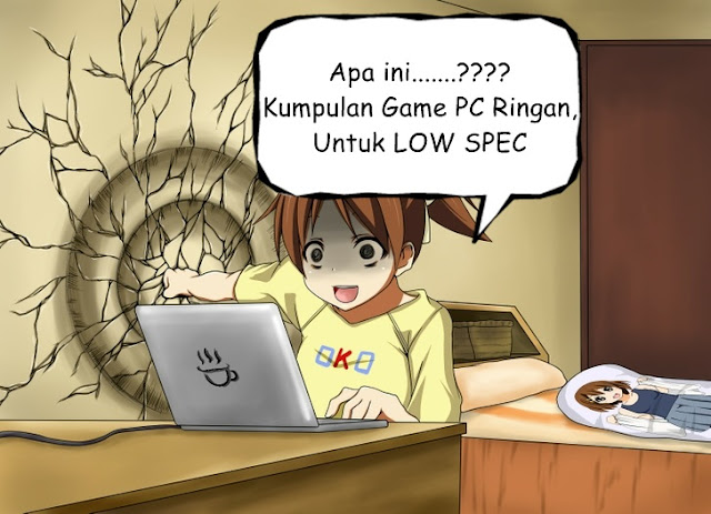 200 Game PC Ringan Untuk Low Spec
