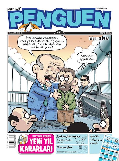 Penguen Dergisi Tayyip Erdoğan Karikatürü