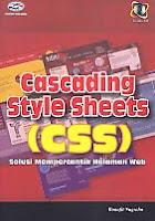 AJIBAYUSTORE  Judul Buku : Cascading Style Sheets (CSS) – Solusi Mempercantik Halaman Web Disertai CD Pengarang : Bunafit Nugroho   Penerbit : Gava Media