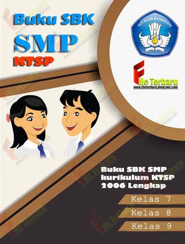 Buku SBK SMP kurikulum KTSP 2006 Lengkap Kelas 7, Kelas 8, Kelas 9
