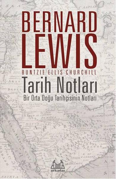 Tarih Notları Bernard Lewis