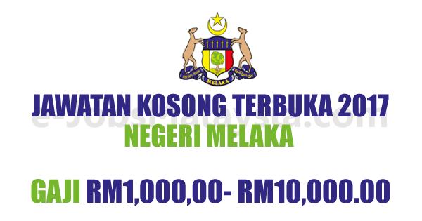 Jawatan Kosong terbuka di Negeri Melaka