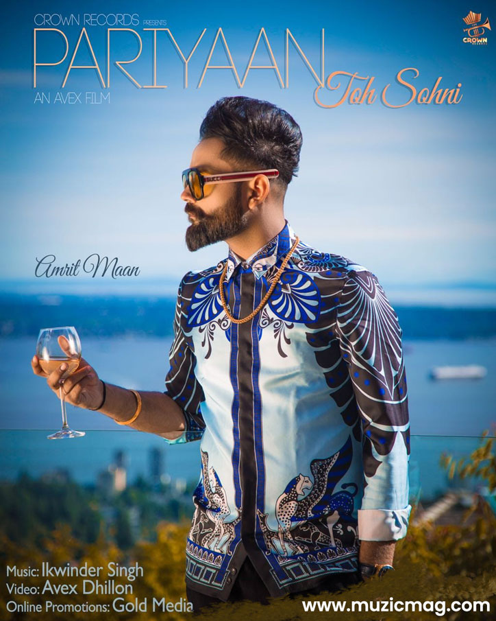 Pariyan Toh Sohni Lyrics - Amrit Maan | New Song 2018