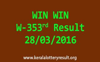 WIN WIN W 353 Lottery Result 28-3-2016