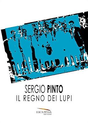 IL REGNO DEI LUPI di Sergio Pinto