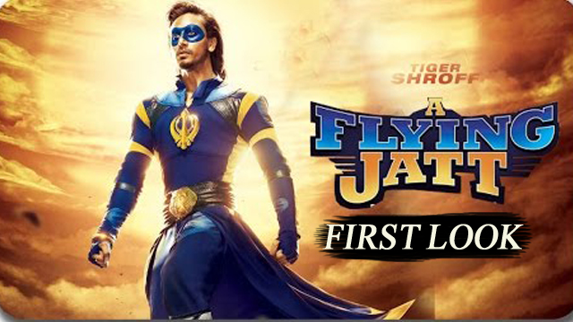 Complete cast and crew of A Flying Jatt  (2016) bollywood hindi movie wiki, poster, Trailer, music list -Tiger Shroff and Jacqueline Fernandez, Movie release date 25 August, 2016