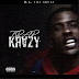 B.A. THE GREAT  - TRAP KRAZY