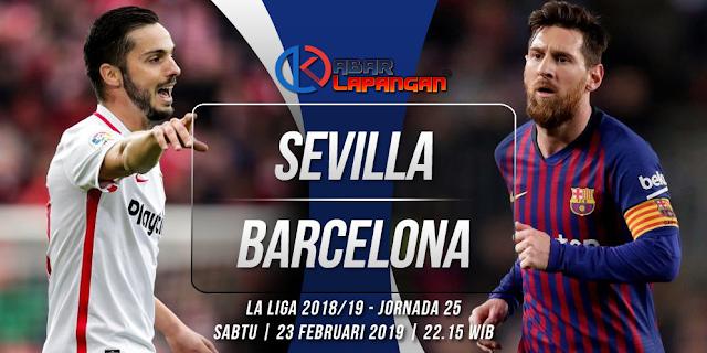 Prediksi Bola Sevilla vs Barcelona Liga Spanyol