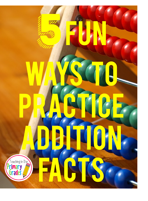 10 Ways to Practice Addition Fact Fluency
