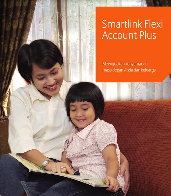Smartlink Flexi Account Plus Adalah Solusi Terpercaya Dan Tepat Untuk Proteksi Jiiwa Dan Investasi Anda