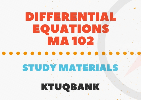 Differential Equations | MA 102 | Study Materials