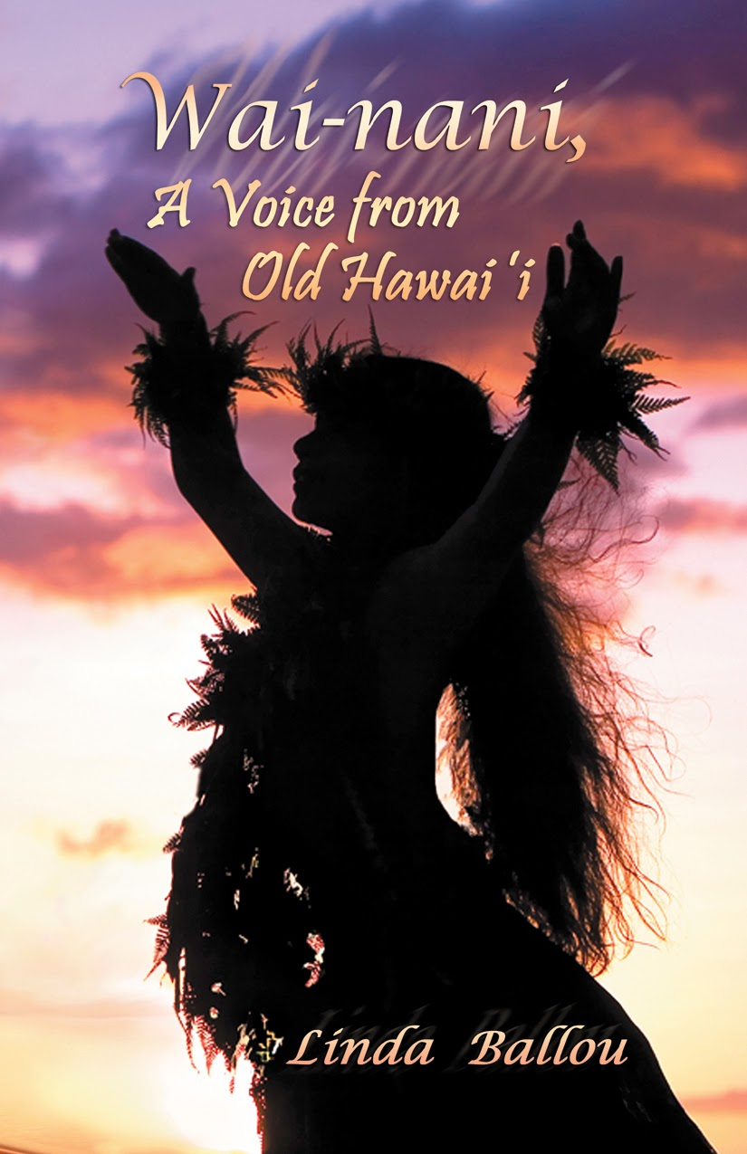 Wai-nani, A Voice from Old Hawai'i