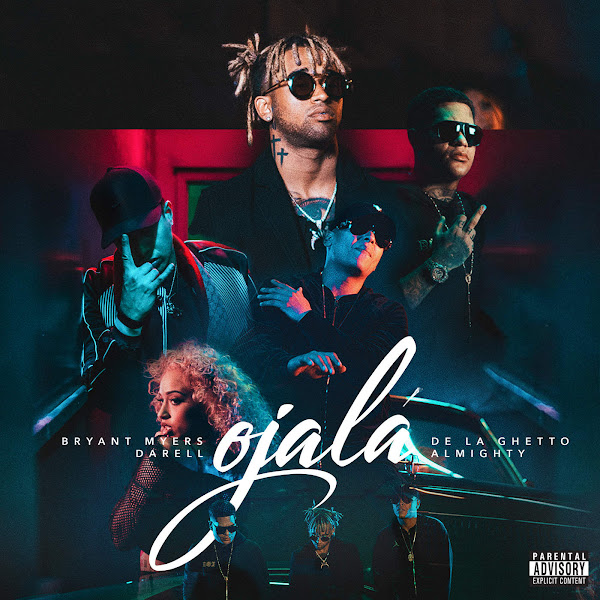Bryant Myers, De La Ghetto, Darell & Almighty - Ojalá - Single Cover