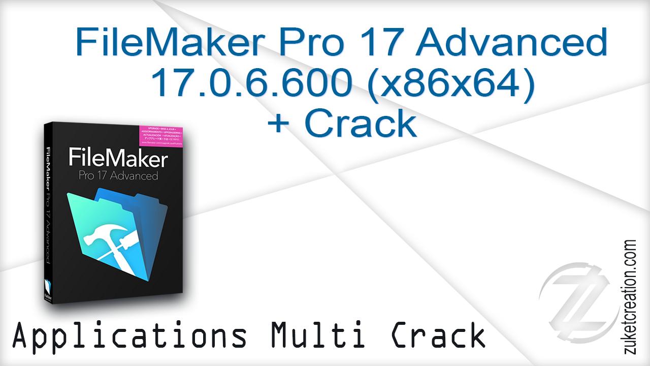 Asal Jadi: FileMaker Pro 17 Advanced 17 0 6 600 (x86x64) +