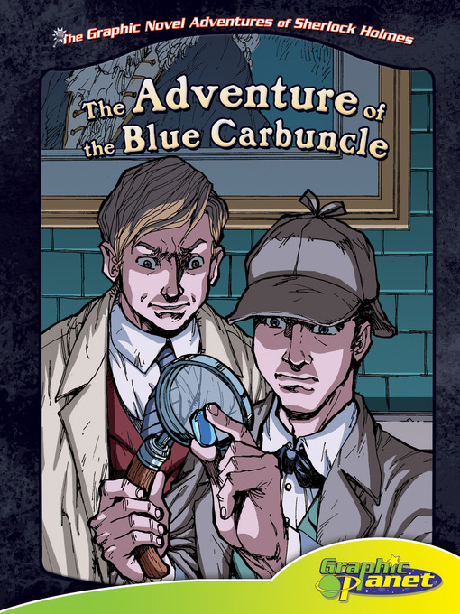 The Adventure of the Blue Carbuncle (The Graphic Novel Adventures of Sherlock Holmes)