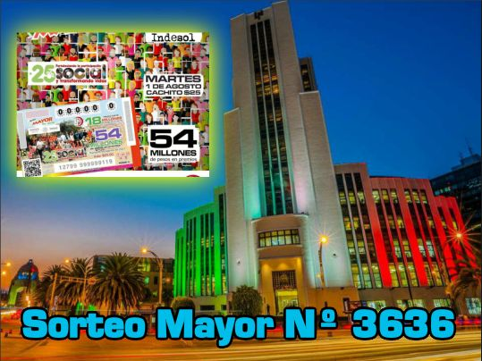 sorteo-mayor-3636-martes-1-agosto-2017