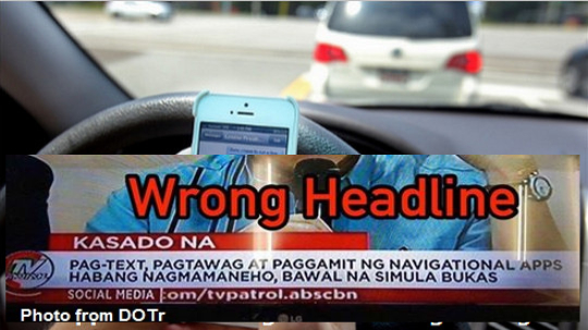 HOT TOPIC: DOTr calls out misleading and incorrect headline of ABS-CBN News on Anti-Distracted Driving Law