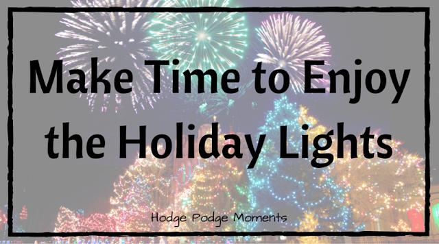 Make Time to Enjoy the Holiday Lights