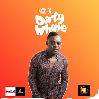 VIDEO: NaXis DG - Dirty Whine (Download Mp4/Mp3)