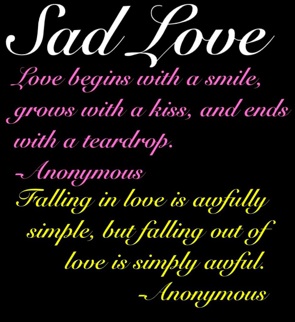 Sad Quotes About Love: Sad Quotes Tumblr About Love That Make You Cry About Life