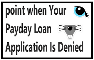 point when Your Payday Loan Application Is Denied