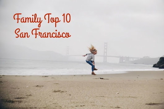 Amy West Travel: Family Top 10 San Francisco | Amy West Travel