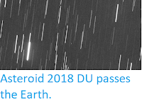 http://sciencythoughts.blogspot.co.uk/2018/03/asteroid-2018-du-passes-earth.html