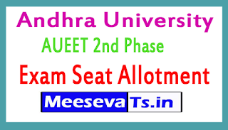 Andhra University AUEET 2nd Phase Seat Allotment