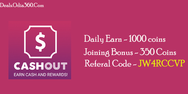 Cashout App Referral Code JW4RCCVP -Get 50 coins signup, 200 extra for sharing, like, ads, Loot Offer