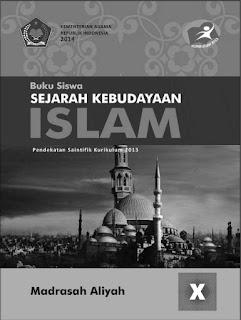 SKI (Sejarah Kebudayaan Islam) Buku Siswa Kelas 10-X Kurikulum 2013 Revisi