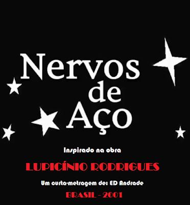Nervos de Aço (2001)