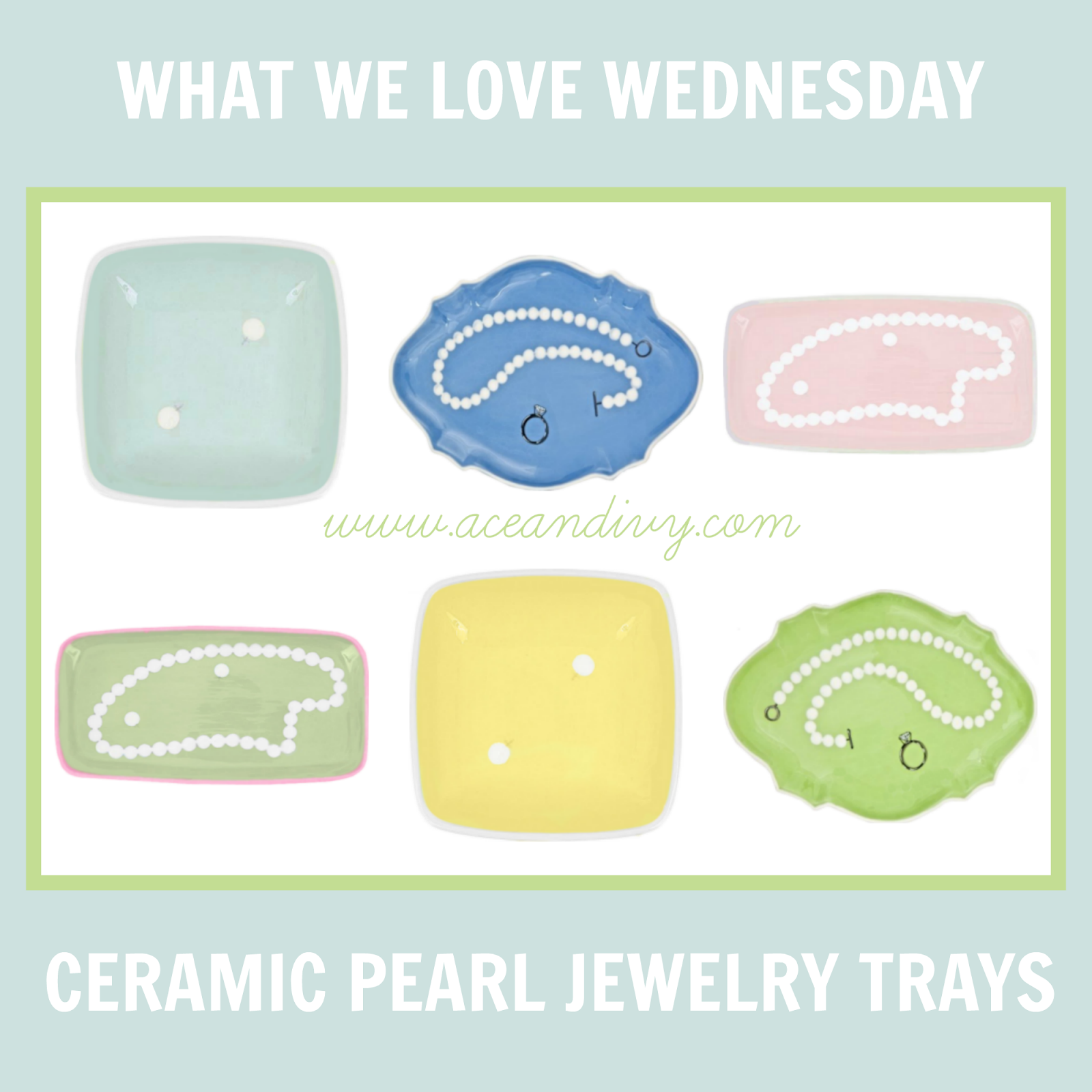 Ace and Ivy Product Spotlight: Ceramic Pearl Jewelry Trays