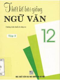 Thiết Kế Bài Giảng Ngữ Văn 12 Tập 2 - Phạm Minh Diệu