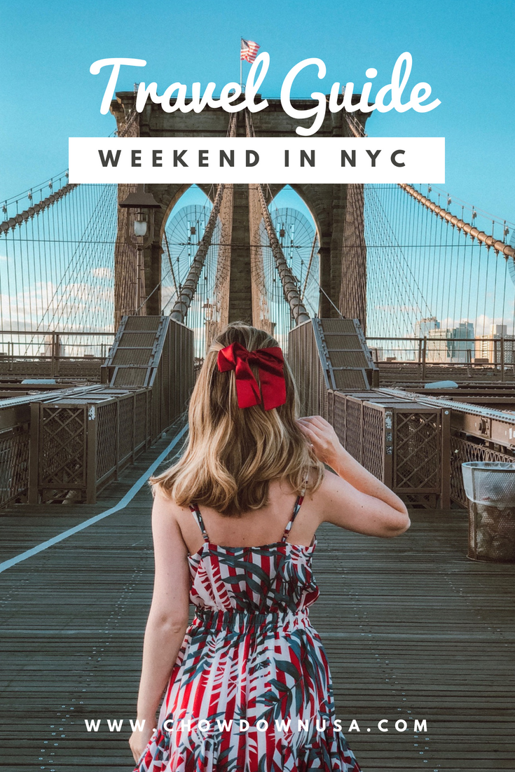 Travel Guide: Weekend in NYC