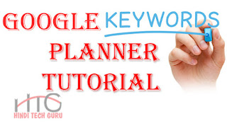 Google Keyword Planner Tutorial in Hindi