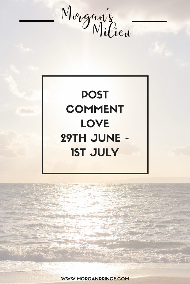 Post Comment Love 29th June - 1st July - come join in the linky!