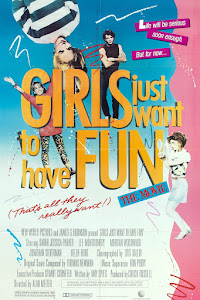 Girls Just Want to Have Fun Poster