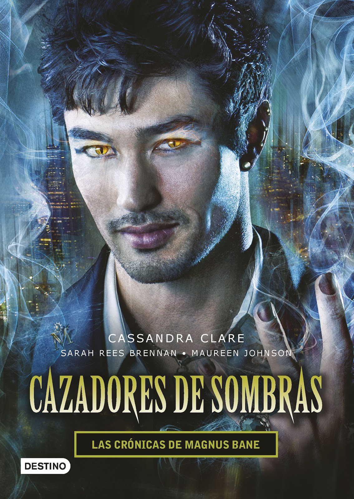 Shadowhunters Libros Following A Night Light Saga Cazadores De Sombras De