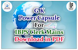 Important GK Power Capsule for IBPS Clerk V Mains