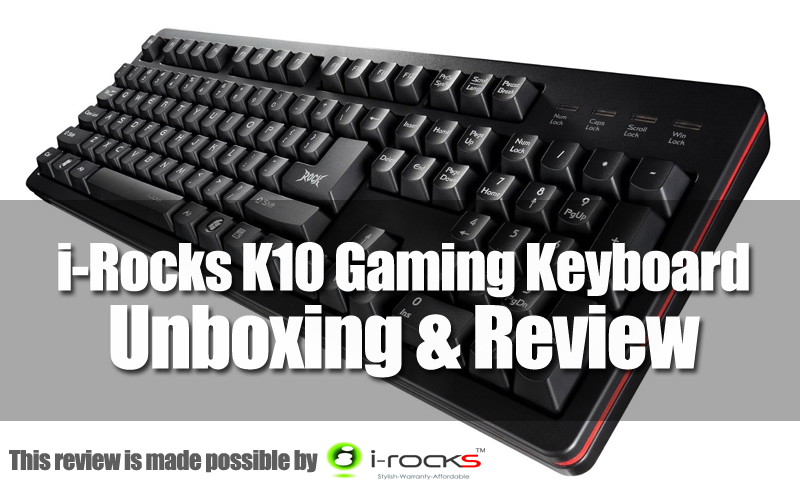 Unboxing & Review: i-Rocks K10 Gaming Keyboard 49