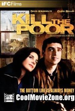 Kill the Poor (2003)