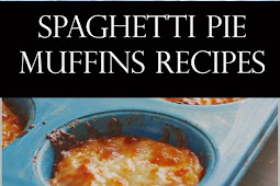 Spaghetti Pie Muffins Recipes