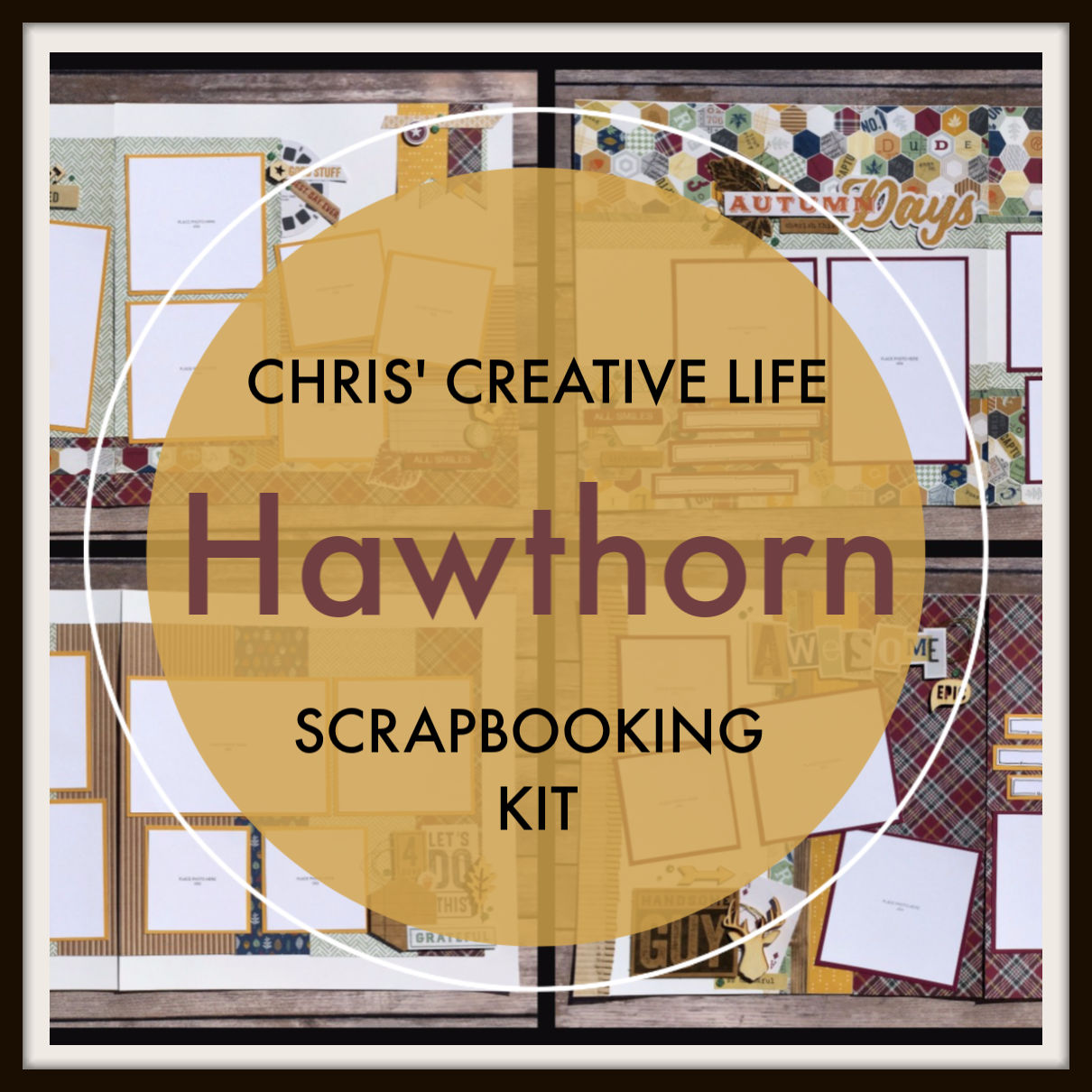 Hawthorn Scrapbooking Guide