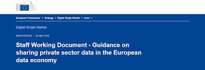 https://ec.europa.eu/digital-single-market/en/news/staff-working-document-guidance-sharing-private-sector-data-european-data-economy
