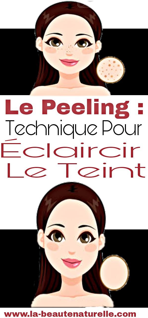 Le peeling: Technique pour éclaircir le teint