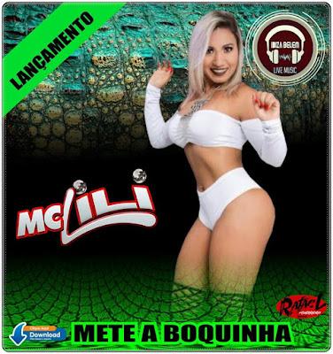 MC LILI - METE A BOQUINHA (CROCODILO 2017)