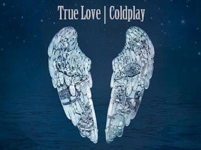 Makna Lagu True Love Coldplay, Arti Lagu True Love Coldplay, Terjemahan Lagu True Love Coldplay, Lirik Lagu True Love Coldplay, Lagu True Love Coldplay, Lagu True Love, Coldplay