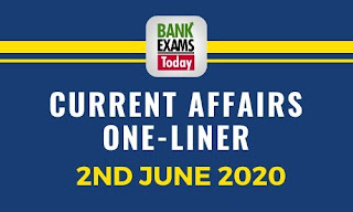 Current Affairs One-Liner: 2nd June 2020