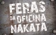 Promoção Feras da Oficina Nakata ferasdaoficinanakata.com.br